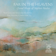 Far in the Heavens By True Concord Voices & Orchestra CD cover
