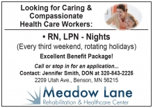 Meadow Lane Healthcare and Rehab Center in Benson, MN is seeking RN LPN for overnight positions